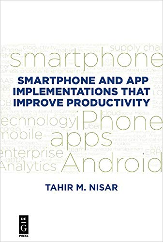 Smartphone and App Implementations That Improve Productivity