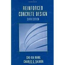 Reinforced Concrete Design by Chu-Kia Wang (1998-01-15)