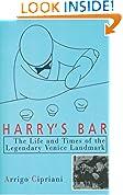 #4: Harry's Bar: The Life and Times of the Legendary Venice Landmark