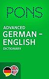 PONS Advanced German -> English Dictionary / PONS Wörterbuch Deutsch -> Englisch Advanced (German Edition)
