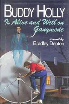 book cover of Buddy Holly Is Alive and Well on Ganymede