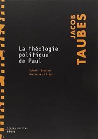La théologie politique de Paul par Jacob Taubes