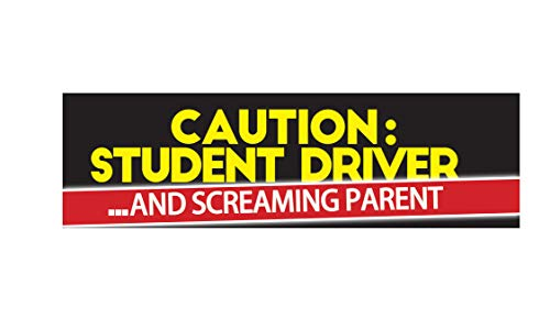 ' Caution: Student Driver/Screaming Parent' Magnet - Bumper Stickers for A New Driver - Car Sign (12