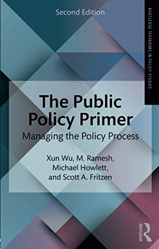 The Public Policy Primer (Routledge Textbooks in Policy Studies)