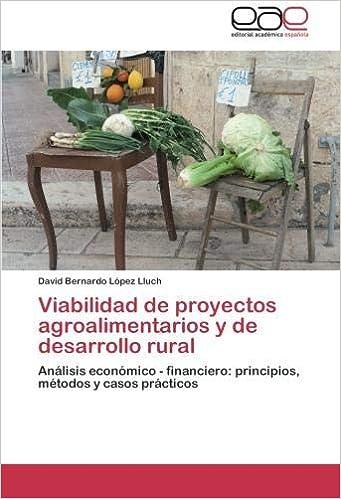 Viabilidad de proyectos agroalimentarios y de desarrollo ...