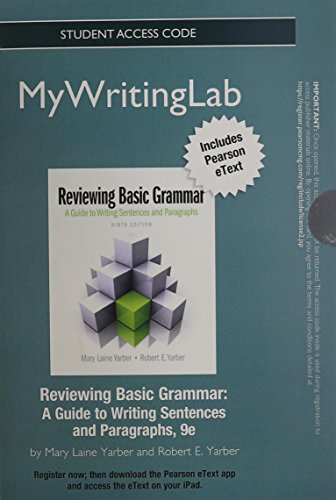 NEW MyLab Writing with Pearson eText -- Standalone Access Card -- for Reviewing Basic Grammar (9th Edition)