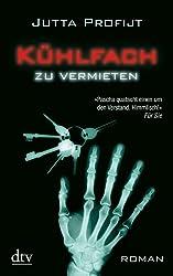 Kühlfach zu vermieten: Roman (German Edition)