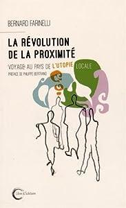 """Afficher """"La révolution de la proximité"""""""