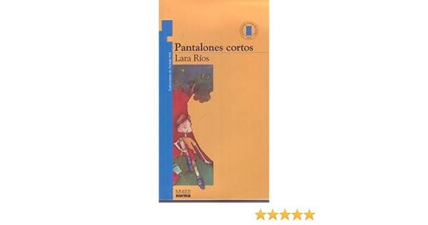 Pantanones Cortos Pdf Lara Rios
