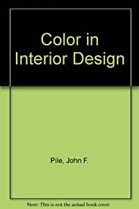 More by John F. Pile. Color in Interior Design