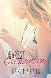 Dearest Clementine (Volume 1) by Lex Martin (2014-07-19)