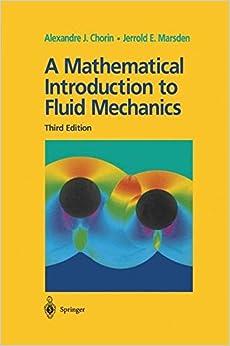 A Mathematical Introduction To Fluid Mechanics: V. 4 por Alexandre J. Chorin epub