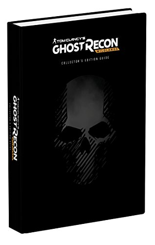 Tom Clancy's Ghost Recon Wildlands: Prima Official Collector's Edition Guide by BRADY GAMES