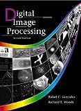 Digital Image Processing, 2Nd Edition