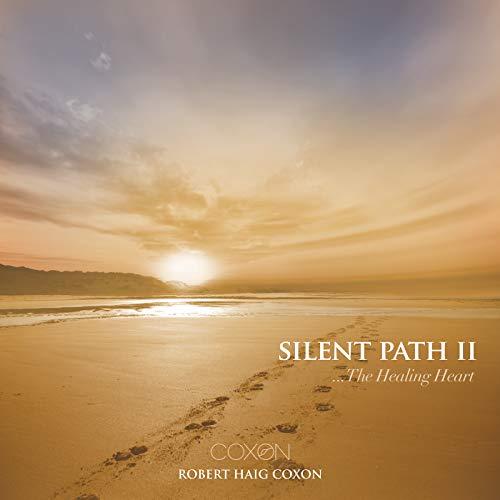 Silent Path II... The Healing Heart