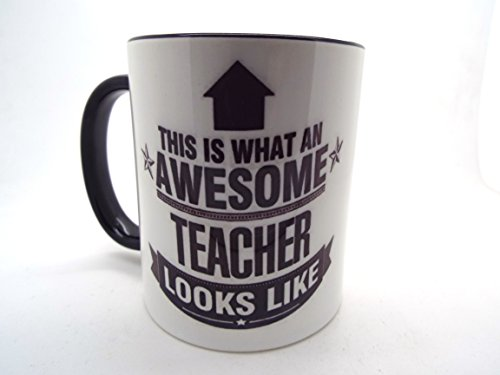 This is what an AWESOME Teacher Looks like Mug Gift idea work black rim and handle mug