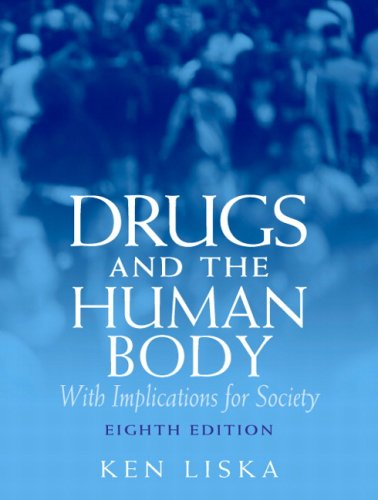 Drugs & the Human Body (8th Edition) by Pearson