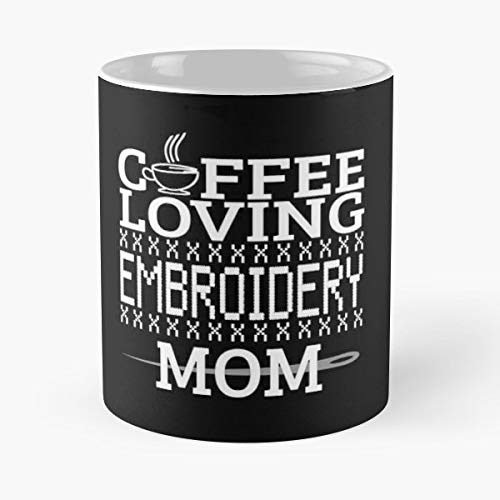 Embroidery Embroiderer Brocade -funny Gifts For Men And Women Gift Coffee Mug Tea Cup White - 11 Oz.