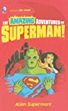 Alien Superman!, Yale Stewart, 1479557331