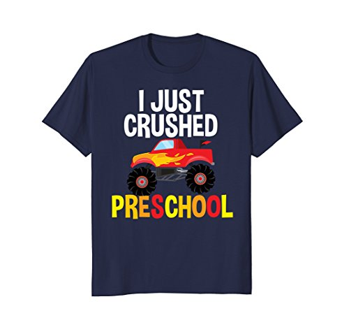 I Just Crushed Preschool Monster Graduation Pre-K Gift Shirt]()