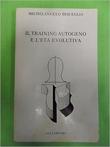 Il Training Autogeno e l'età evolutiva