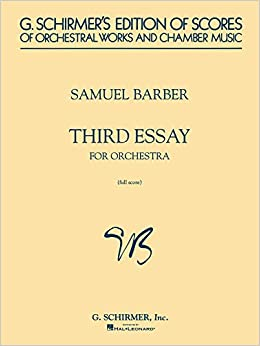 Term Paper Essay Third Essay For Orchestra Full Score G Schirmers Edition Of Scores Of  Orchestral Works And Chamber Music S Barber Samuel Barber    Importance Of English Language Essay also Proposal Example Essay Third Essay For Orchestra Full Score G Schirmers Edition Of  Sample Essay High School