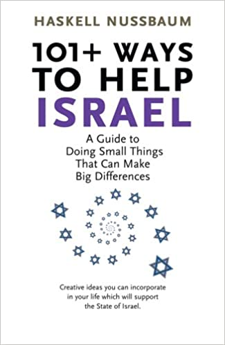 Online-pdf-ladattavat kirjat 101+ Ways to Help Israel: A Guide to Doing Small Things that can Make Big Differences 0978682548 by Haskell Nussbaum PDF iBook