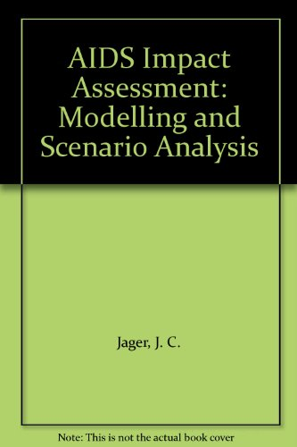 AIDS Impact Assessment: Modelling and Scenario Analysis