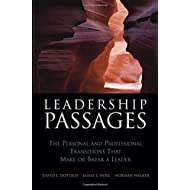 Leadership Passages: The Personal and Professional Transitions That Make or Break a Leader