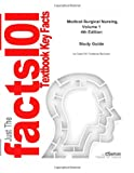 Medical-Surgical Nursing, Volume 1: Study Guide, Cram101 Reviews, 1490365966