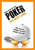 Texas Hold'em No-Limit Poker ... The Next Level