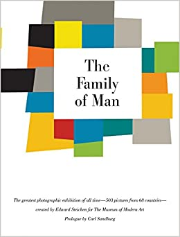 The Family of Man : 60th Anniversary Edition