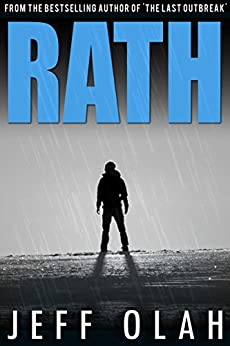 RATH (A Post-Apocalyptic Thriller) by [Olah, Jeff]