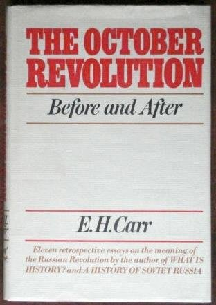 The October Revolution : Before and After,