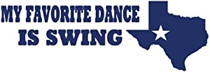 PressFans - My Favorite Dance is Swing Country Cowboy Texas Decal Auto Laptop Wall Sticker