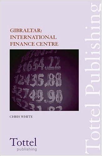 Book Gibraltar: International Financial Centre by Chris White (2006-07-27)