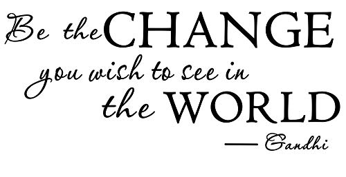 LUCKKYY Be The Change You Wish to See in The World Vinyl Wall Decals Quotes Sayings Words Art Decor Lettering Vinyl Wall Art