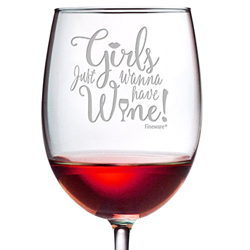Girls Just Wanna Have Wine - 19 oz Funny Wine Glass for Women, Mom, Wife, Sister, Girlfriend - Large Hand Etched ARC Wine Glass for Her, Great Birthday, Bridal Shower or Housewarming Gift, by Fineware -