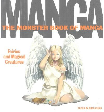 Download [(The Monster Book of Manga 3 )] [Author: Ikara Studio] [Aug-2007] ebook