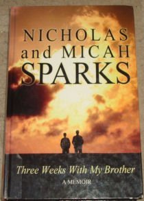 Price comparison product image Three Weeks with My Brother (Charnwood Large Print) by Nicholas Sparks (2005-08-02)