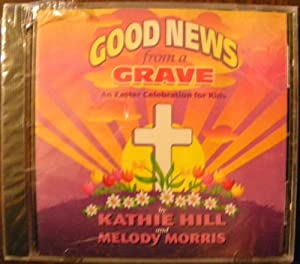 Good News From a Grave: An Easter Celebration for Kids