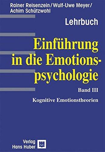 Einführung in die Emotionspsychologie, Bd.3, Kognitive Emotionstheorien
