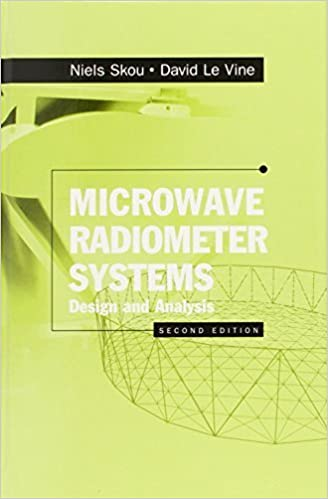 Microwave Radiometer Systems Design And Analysis Second Edition By Niels Skou David M Le Vine 2006 Hardcover Amazon Com Books