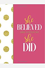 She Believed She Could So She Did: Pink Notebook (Composition Book Journal) (8.5 x 11 Large) Paperback