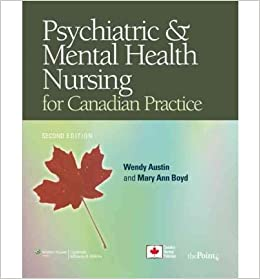Psychiatric Mental Health Nursing For Canadian Practice Point Lippincott Williams Wilkins Mixed Media Product Common By Author Wendy Austin By Author Mary Ann Boyd 0884389769280 Amazon Com Books