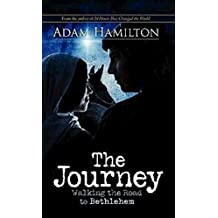 The Journey, Expanded Large Print Edition: Walking the Road to Bethlehem