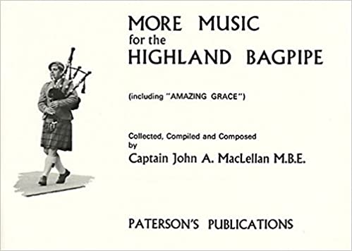 Captain John A  Maclellan: More Music For The Highland