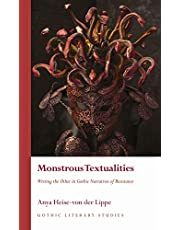 Monstrous Textualities: Writing the Other in Gothic Narratives of Resistance