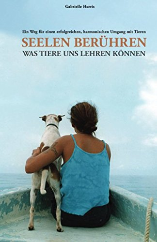 Download Seelen bereuhren: Was Tiere uns Lehren Keonnen (German Edition) pdf epub