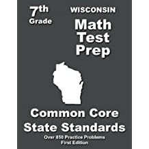 Wisconsin 7th Grade Math Test Prep: Common Core Learning Standards
